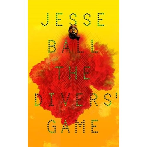Jesse Ball The Diver's Game