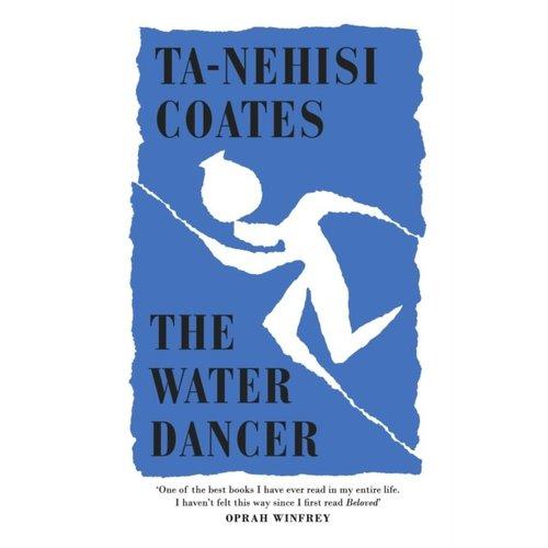 Ta-Nehisi Coates The Water Dancer