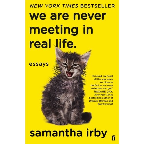Samantha Irby We Are Never Meeting In Real Life