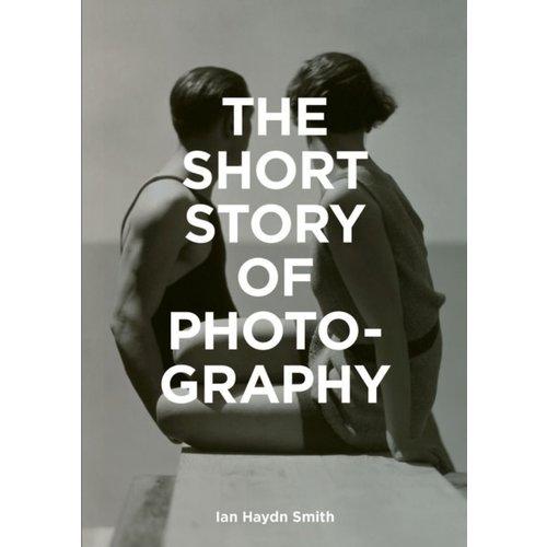 Ian Smith The Short Story of Photography