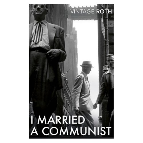 Philip Roth I Married A Communist
