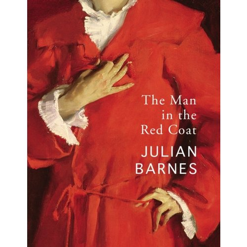 Julian Barnes The Man in the Red Coat