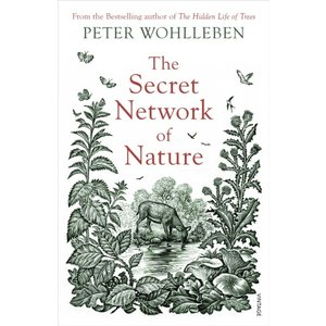 Peter Wohlleben The Secret Network Of Nature