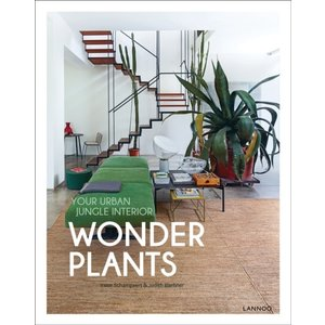 Irene Schampaert Wonder Plants: Your Urban Jungle Interior
