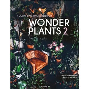 Irene Schampaert Wonder Plants 2: Your Urban Jungle Interior