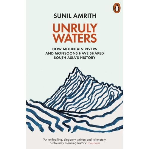 Sunil Amrith Unruly Waters