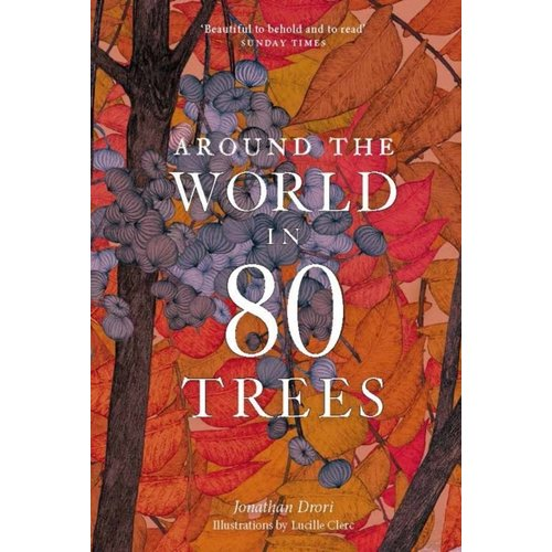 Jonathan Drori Around the World in 80 Trees