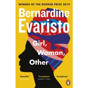 Bernardine Evaristo Girl, Woman, Other
