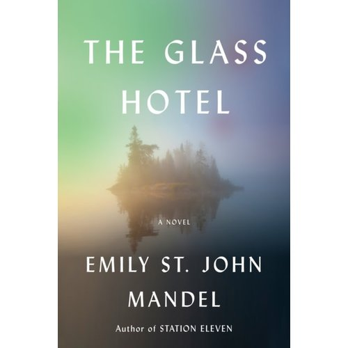 Emily St. John Mandel The Glass Hotel