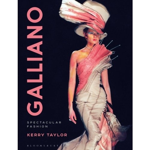 Kerry Taylor Galliano: Spectacular Fashion