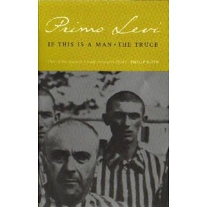 Primo Levi If This Is A Man - The Truce