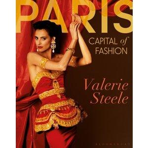 Valerie Steele Paris: Capital Of Fashion