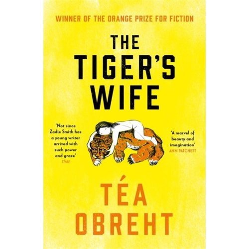 Tea Obreht The Tiger's Wife