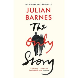 Julian Barnes The Only Story