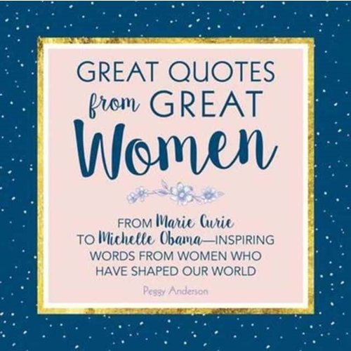 Great Quotes from Great Women
