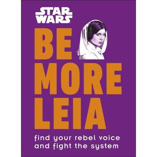 Be More Like Leia