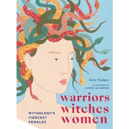 Kate Hodges Warriors Witches Women