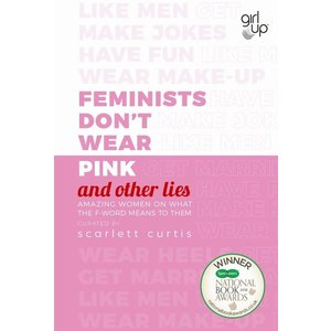 Feminists Don't Wear Pink