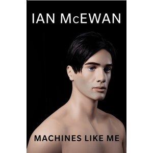 Ian McEwan Machines Like Me
