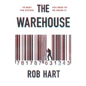 Rob Hart The Warehouse