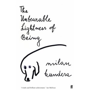 Milan Kundera The Unbearable Lightness of Being