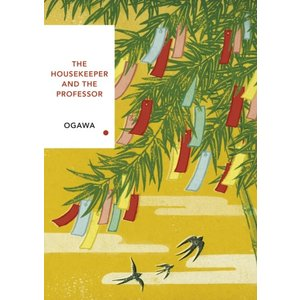 Toko Ogawa The Housekeeper and the Professor