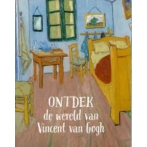 Deirdre MacCloskey Ontdek de wereld van Vincent van Gogh