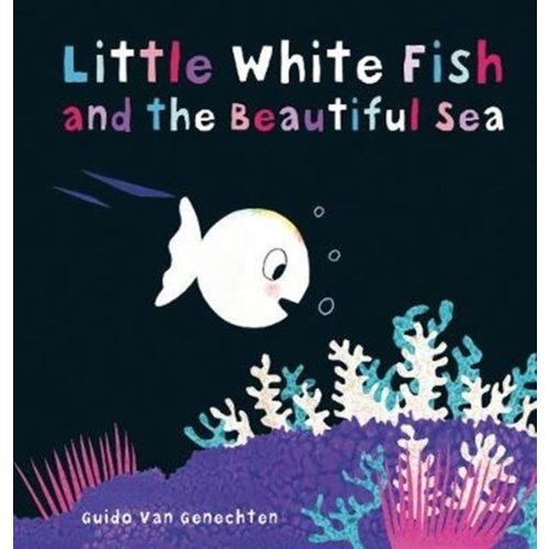 Guido Van Genechten Little White Fish and the Beautiful Sea