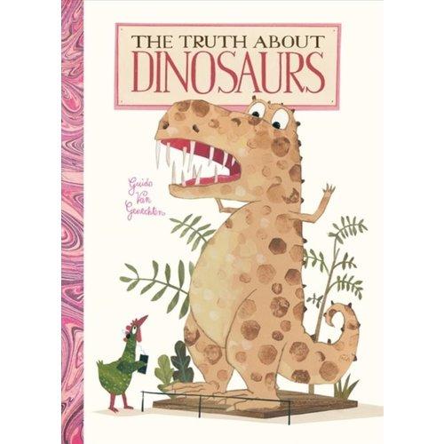 Guido Van Genechten The Truth About Dinosaurs