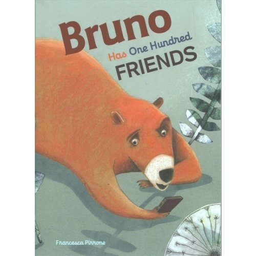 Bruno Has One Hundred Friends