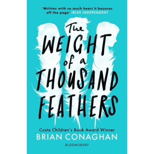 Brian Conaghan The Weight Of A Thousand Feathers