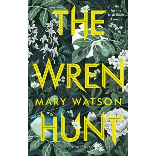 Mary Watson The Wren Hunt