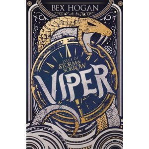 Bex Hogan Viper: Isles of Storm & Sorrow