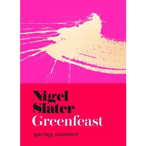 Nigel Slater Greenfeast - Spring, Summer