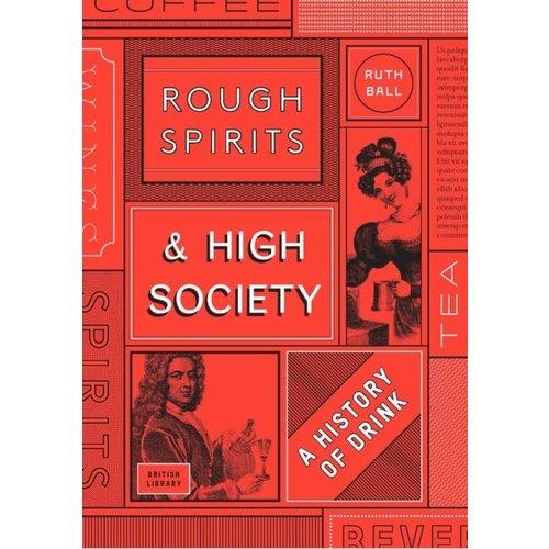 Rough Spirits & High Society