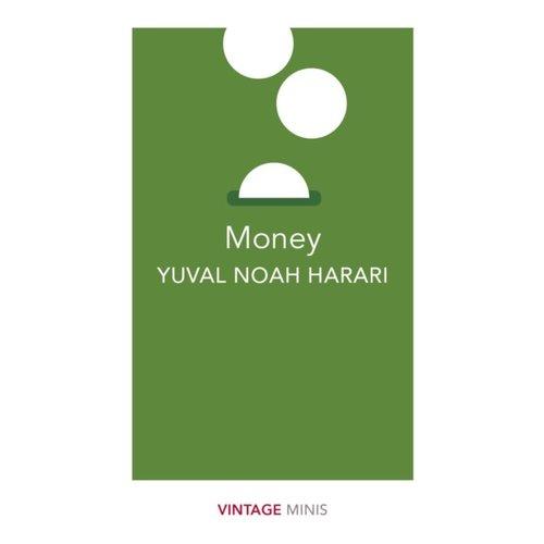 Yuval Noah Harari Money