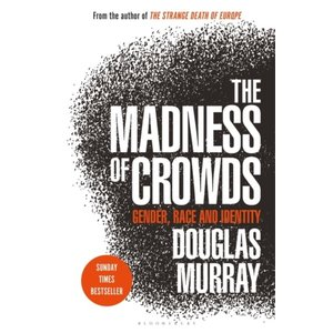 The Madness of Crowds: Gender, Race, and Identity