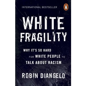 Robin Diangelo White Fragility