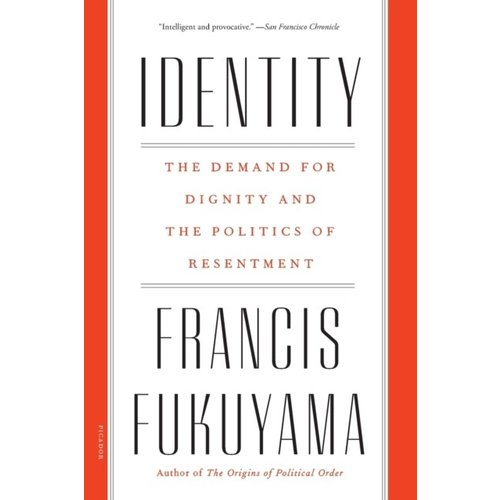 Francis Fukuyama Identity