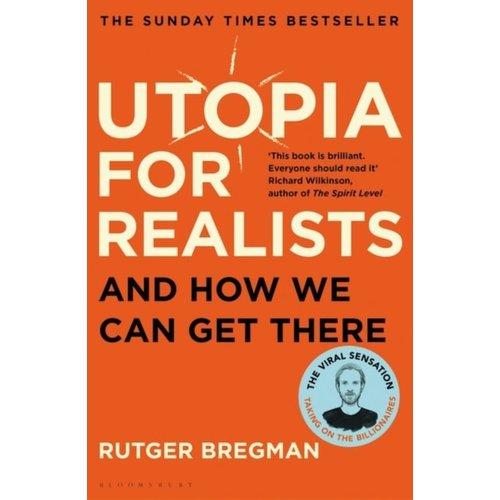 Rutger Bregman Utopia For Realists