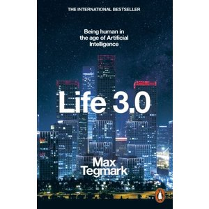 Max Tegmark Life 3.0