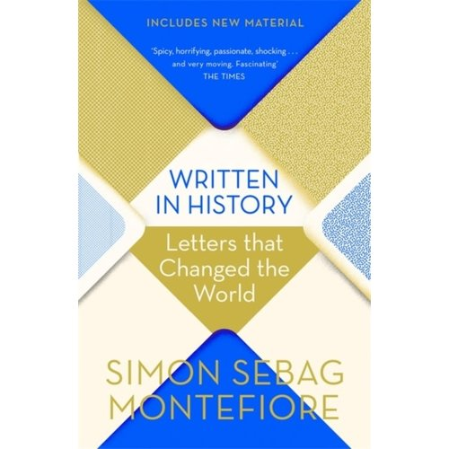 Simon Sebag Montefiore Written in History
