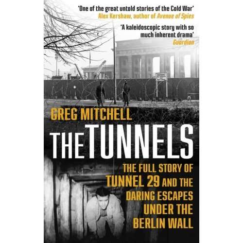 Greg Mitchell The Tunnels