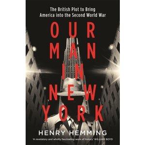 Henry Hemming Our Man in New York