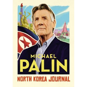 Michael Palin North Korea Journal