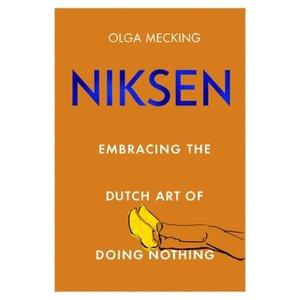 Olga Mecking Niksen: Embracing the Dutch Art of Doing Nothing