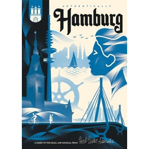 Herb Lester Associates Authentically Hamburg: Travel Map Guide