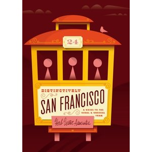 Herb Lester Associates Distinctively San Francisco: A Guide to the Usual and Unusual