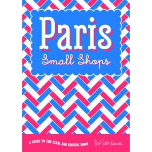 Herb Lester Associates Paris: Small Shops - Travel Guide Map