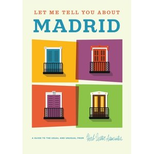 Herb Lester Associates Let Me Tell You About Madrid - Travel Guide Map